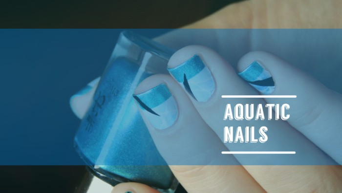 Aquatic Nails